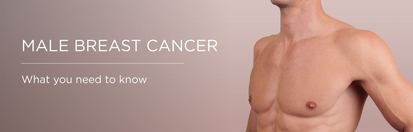 male breast cancer somerset surgery header 1, Male breast cancer: what you need to know Somerset Surgery | Plastic Surgery Somerset West