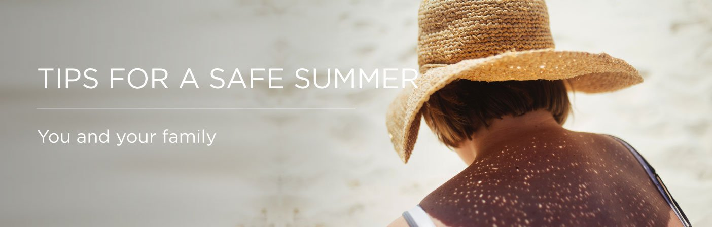 tips for a safe summer, Tips for a safe summer Somerset Surgery | Plastic Surgery Somerset West